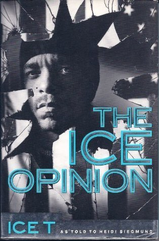 The Ice Opinion by Ice-T