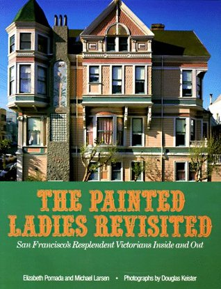 Painted Ladies Revisited: San Francisco