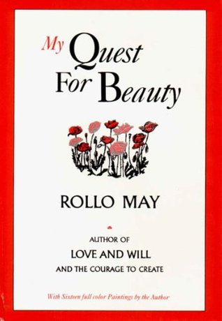 My Quest for Beauty by Rollo May
