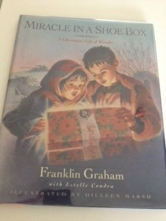 Miracle in a Shoe Box by Franklin Graham