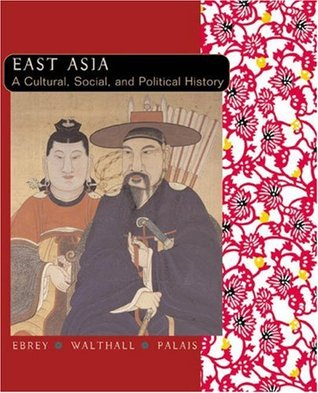 East Asia by Patricia Buckley Ebrey