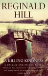 A Killing Kindness (Dalziel & Pascoe, #6)