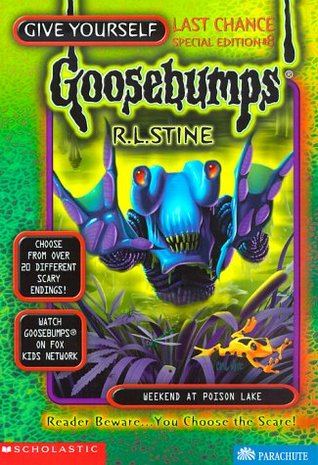 Weekend at Poison Lake by R.L. Stine