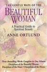 The Gentle Ways of a Beautiful Woman: A Practical Guide to Spiritual Beauty