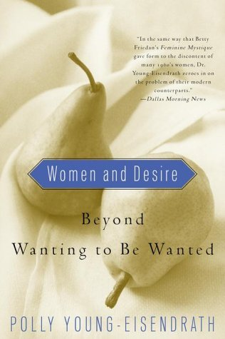 Women and Desire by Polly Young-Eisendrath
