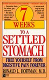 7 Weeks to a Settled Stomach