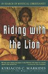 Riding with the Lion: In Search of Mystical Christianity