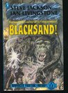 Blacksand! (Advanced Fighting Fantasy, #2)