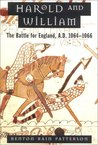 Harold and William: The Battle for England, A.D. 1064-1066