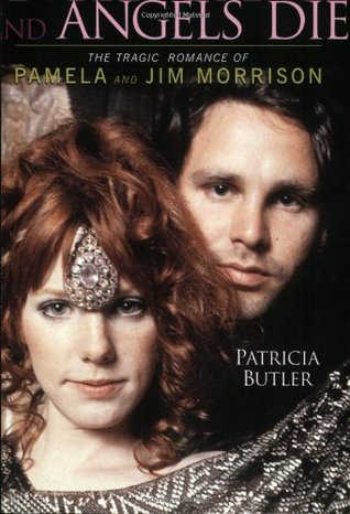 Free download Angels Dance and Angels Die: The Tragic Romance of Pamela and Jim Morrison iBook