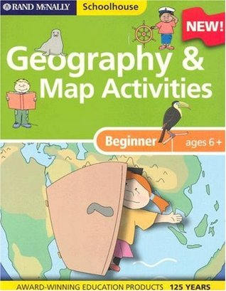Rand McNally Schoolhouse Beginner Geography & Map Activities by Rand McNally