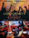 Conformity and Conflict: Readings in Cultural Anthropology
