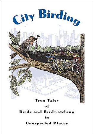 Find City Birding: True Tales of Birds and Birdwatching in Unexpected Places iBook