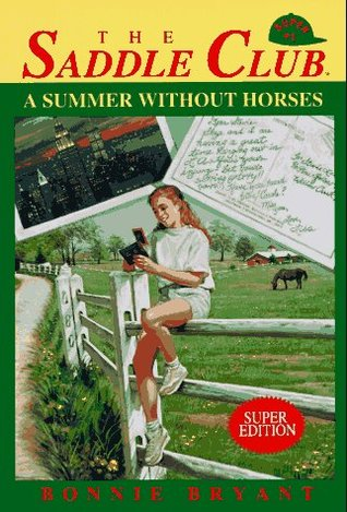 A Summer Without Horses by Bonnie Bryant