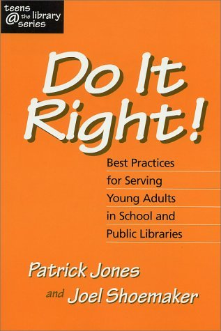 Do It Right! Best Practices for Serving Young Adults in Schoo... by Patrick Jones