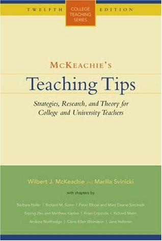 McKeachie's Teaching Tips by Wilbert James McKeachie