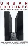Urban Fortunes: The Political Economy of Place