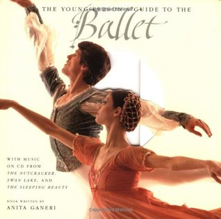 The Young Person's Guide to the Ballet by Anita Ganeri