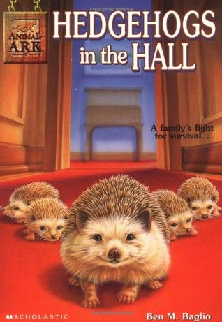 Hedgehogs in the Hall by Ben M. Baglio