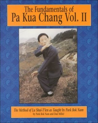 The Fundamentals of Pa Kua Chang