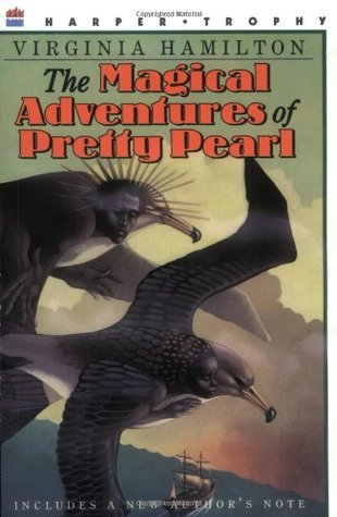 The Magical Adventures of Pretty Pearl by Virginia Hamilton