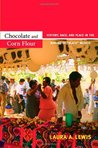 "Chocolate and Corn Flour: History, Race, and Place in the Making of ""Black"" Mexico"