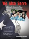 We Also Serve:A Family Goes to War