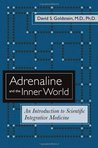 Adrenaline and the Inner World: An Introduction to Scientific Integrative Medicine