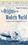 The Origins of the Modern World (World Social Change)