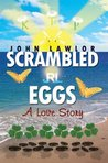 Scrambled Eggs: A Love Story