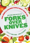 Forks Over Knives...