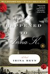 What Happened to Anna K. (Touchstone Books (Paperback))