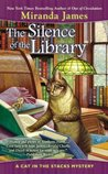 The Silence of the Library (Cat in the Stacks Mystery #5)