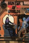 Hunter of Worlds (Hanan Rebellion, #2)