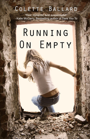 http://www.amazon.com/Running-Empty-Colette-Ballard-ebook/dp/B00G2G22J8/ref=sr_1_1?s=digital-text&ie=UTF8&qid=1402698372&sr=1-1&keywords=ballard+running+on+empty