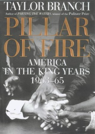 Pillar of Fire: America in the King Years 1963-65 America in the King Years 2