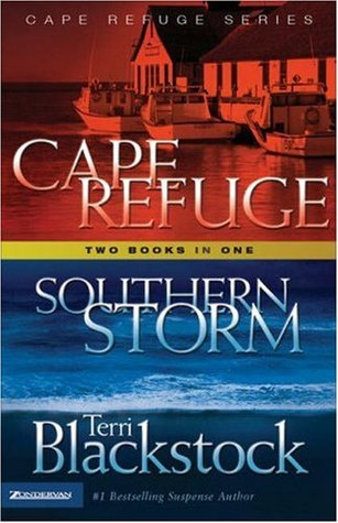 Southern Storm/Cape Refuge by Terri Blackstock