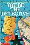 You Be the Detective by Marvin  Miller