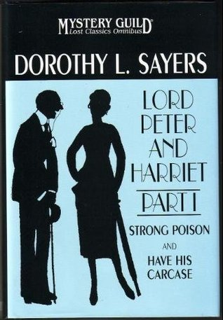 Lord Peter and Harriet by Dorothy L. Sayers