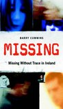 Missing by Barry Cummins