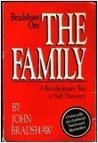 Bradshaw On--The Family: A Revolutionary Way of Self-Discovery