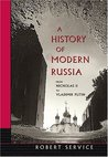 A History of Modern Russia: From Nicholas II to Vladimir Putin