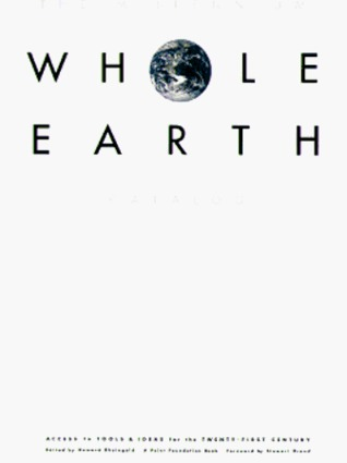 The Millennium Whole Earth Catalog: Access to Tools and Ideas for the Twenty-First Century (Whole Earth Catalog)