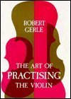Download Art of Practising the Violin: With Useful Hints for All String Players ePub