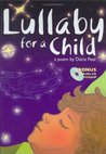Lullaby for a Child: A Poem