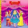 How to Behave Like a Princess (Golden Look-Look Book)