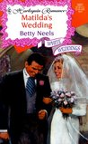 Matilda's Wedding (White Weddings) (Harlequin Romance, No 3601)