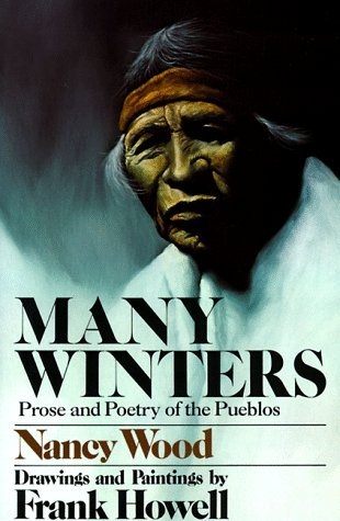 Many Winters by Nancy Wood