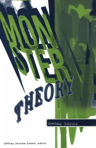 Monster Theory by Jeffrey Jerome Cohen