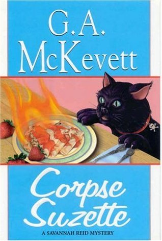 Corpse Suzette by G.A. McKevett